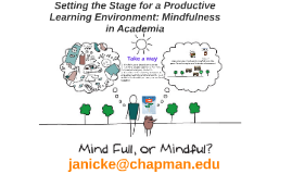 Mindfulness in the College Classroom