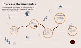 Procesos Documentales.
