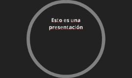Esto es una presentación