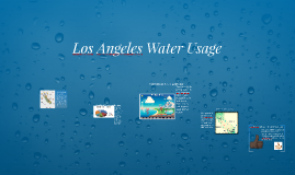 Los Angeles's Water Useage