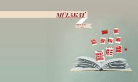 Copy of MÜLAKAT