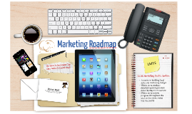 Copy of Copy of Stephanie - Marketing Roadmap
