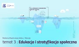 PWKiE 3: Edukacja i stratyfikacja społeczna.