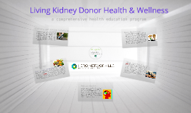 HERO Network Living Kidney Donor Comprehensive Health & Wellness Program