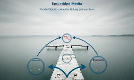 Embedded Media: Wie die Digitalisierung der Bildung gelingen kann