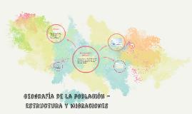 Geografía de la población - estructura y migraciones