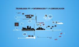 Copy of TECNOLOGIA DE LA INFORMACION Y LA COMUNICACION