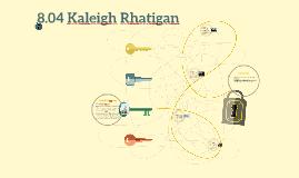 8.04 Kaleigh Rhatigan