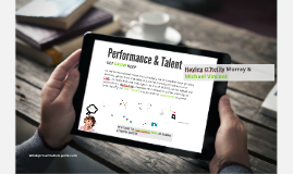 Performance and Talent