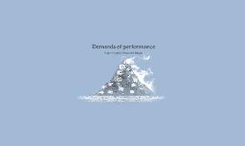 Demands of performance