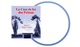 La colonización antioqueña en La casa de las dos palmas