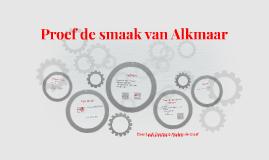 Proef de smaak van Alkmaar