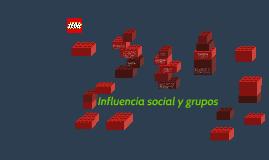 Influencia social y grupos