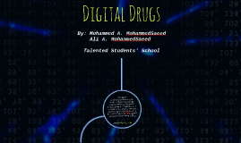 Copy of Digital Drugs