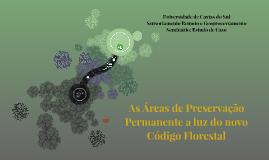 As Áreas de Preservação Permanente a luz do novo Código Flor