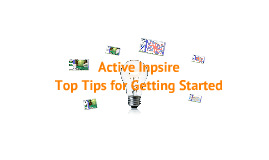 Copy of Top Tips For Using Active Inspire