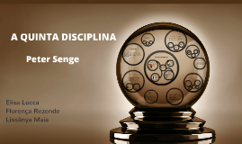 Copy of A quinta disciplina