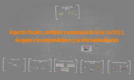 Copy of Aspectos fiscales, contables y económicos de la ley 14/2013,
