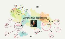 Copy of Copy of Ludwig van beethoven
