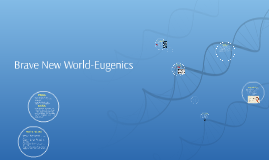 Brave New World-Eugenics