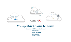 Copy of Computação em Nuvem - RDM 2013
