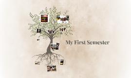 My First Semester