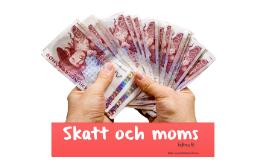 Skatt och moms på lätt svenska