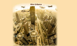 Copy of Gira Urbana