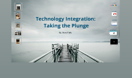 Copy of Technology Integration Prezi