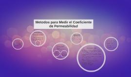 Metodos para Medir el Coeficiente de Permeabilidad