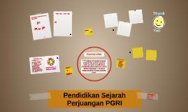 Pendidikan Sejarah Perjuangan PGRI