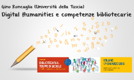Digital Humanities e competenze bibliotecarie