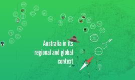 Copy of Australia in its regional and global context