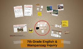 7th Grade English & Wampanoag Inquiry