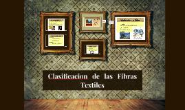 Clasificacion   de   las   Fibras Textiles