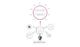 Copy of Symbolism 6th grade