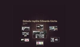 Dekada rządów Edwarda Gierka