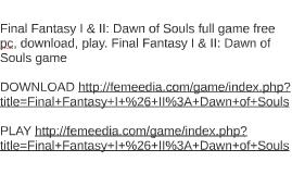 Final Fantasy I & II: Dawn of Souls full game free pc, downl