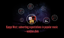 Kanye West: subverting expectations in popular music