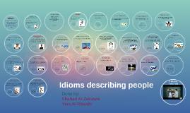 Copy of Idioms describing people