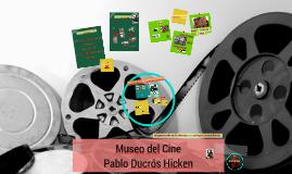 Museo del Cine Pablo Ducrós Hicken nov 2016 Tecnologías Educativas Landau 2do cuat