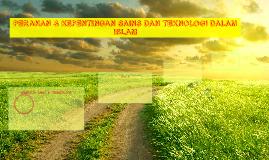 PERANAN & KEPENTINGAN SAINS DAN TEKNOLOGI DALAM ISLAM