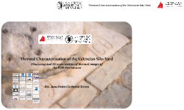 Thermal Characterization of the Valencian Silo-Yard