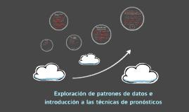 Copy of Exploración de patrones de datos e introducción a las técnic