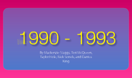 Copy of 1990 - 1993