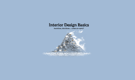 Copy of Interior Design Basics