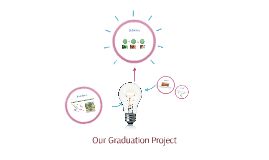 Our Graduation Project