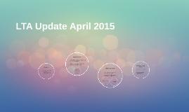 LTA Update April 2015