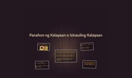 Copy of Panahon ng Kalayaan o Isinauling Kalayaan