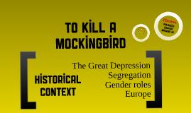 To Kill a Mockingbird - Historical Context